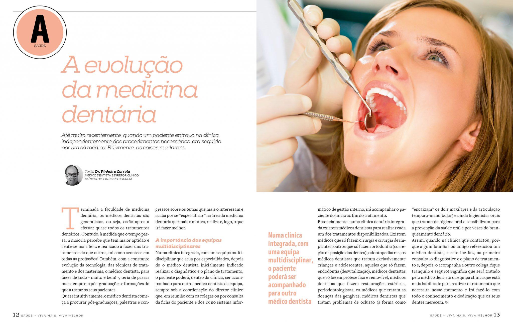 A evolução da medicina dentária